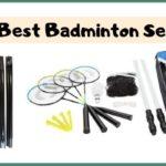 Best badminton set reviews for 2020 : Indoor Outdoor & Portable