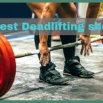 6 Best Deadlift shoes 2020 (Buying guide + Editor Choice)