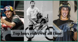 7 Best Famous BMX Riders in the world of All-time: Highly Appreciated