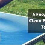 How to Clean a Ping Pong Table Top | Ultimate Guide (updated)