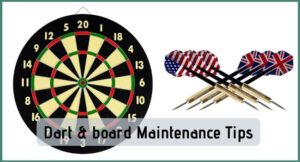 How to Maintain Your Dartboard and Darts – Proven method