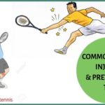Most common injuries in tennis – How to prevent tennis injuries