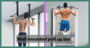 Best Wall Mounted Pull Up Bar review 2020 [ Buying Guide]